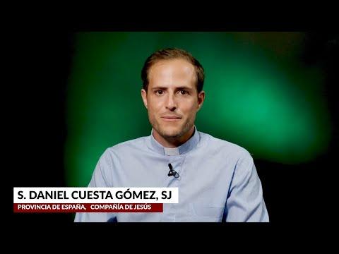 """Historias de vocación - Daniel Cuesta Gómez SJ: """"Descubrí algo diferente"""""""