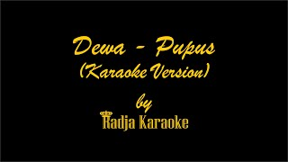 Dewa - Pupus Karaoke With Lyrics HD