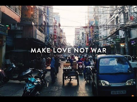 11. Make Love, Not War