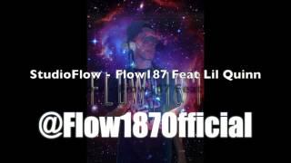 StudioFlow - Flow 187 Feat Lil Quinn Prod by Tyree Beat$