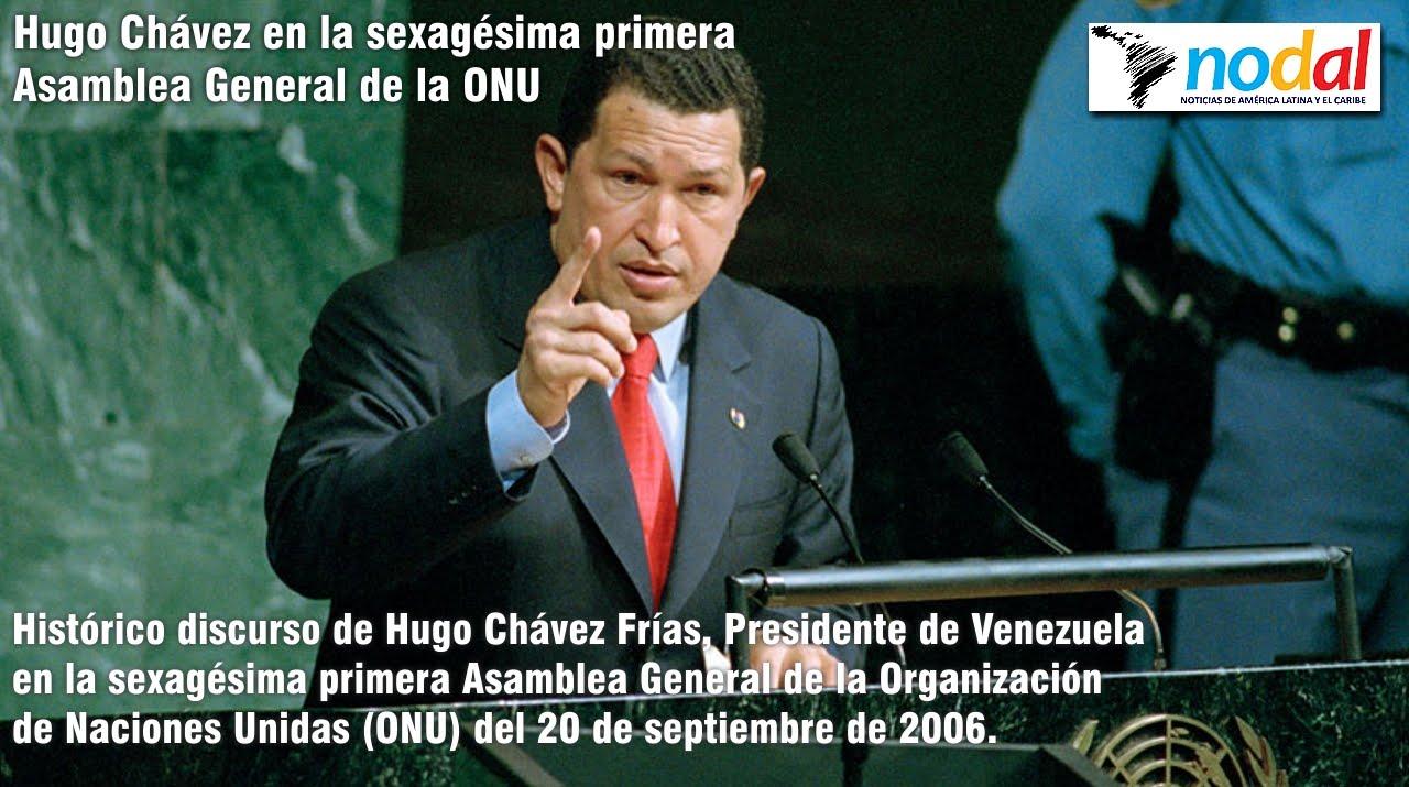 Histórico Discurso De Hugo Chavez Ante La Onu 20 De Septiembre De 2006