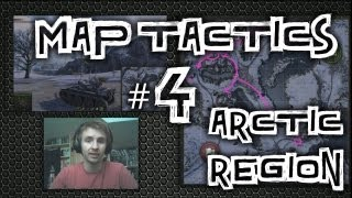 World of Tanks || Map Tactics #4 - Arctic Region