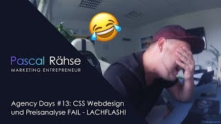 Agency Days #13: CSS Webdesign und Preisanalyse FAIL - LACHFLASH!