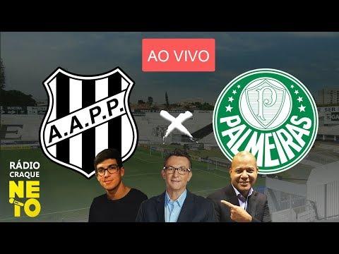 Ponte Preta x Palmeiras | AO VIVO | Rádio Craque Neto - Paulistão 2020