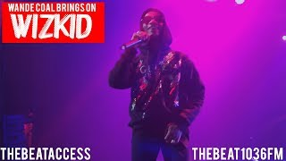 Wizkid Surprise Performance At SOLD OUT Wande Coal Concert | #THEBEATACCESS