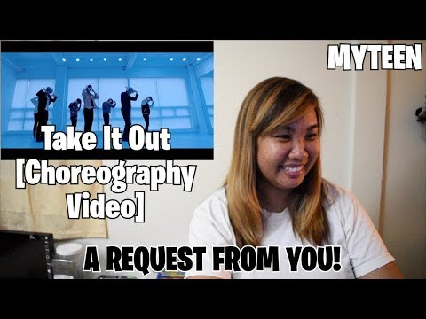 //A REQUEST FROM YOU// MYTEEN: Take It Out [Choreography Video]