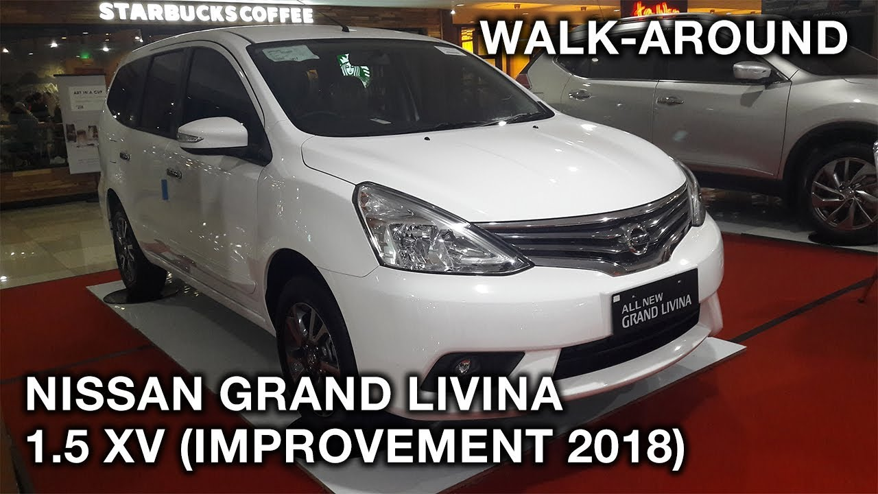 Nissan Grand Livina 1 5 Xv Improvement 2018 Exterior Interior