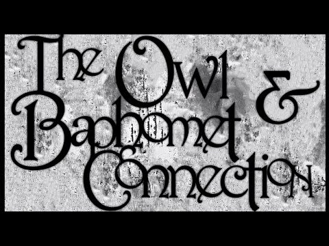 The Owl & Baphomet Connection | Lucifer Mythos