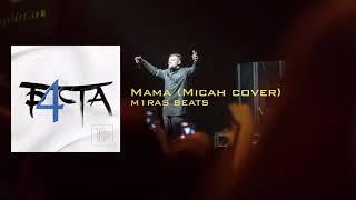 Sampling: Basta - Mama (Micah cover) - Hip Hop Beat Instrumental (Prod: m1ras BEATS)
