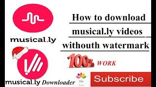 How to Download a Musical.ly Video without Watermark(no Whatsapp required)