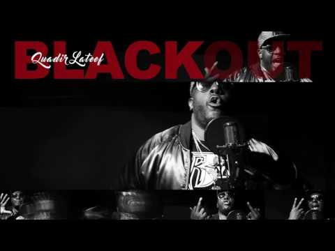Quadir Lateef - 2017 Black Out