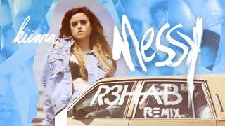 Kiiara  Messy R3hab Remix @ www.OfficialVideos.Net