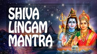shiva Lingam Mantra Removes All Evil from Your Life - Shiva Mantra
