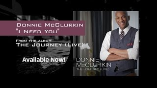 """Donnie McClurkin """"I Need You"""" Official Lyric Video"""