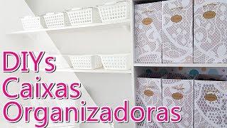 DIYs Caixas Organizadoras Feitas com Papelão
