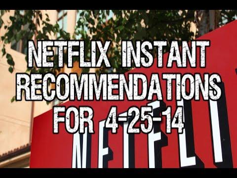 Netflix Instant Recommendations April 25 2014 - Good Bad Flicks