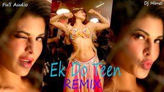 Ek Do Teen Full Song | Baaghi 2| Remix | By Dj Himel