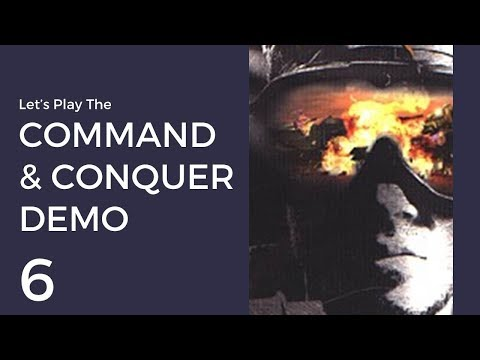 Let's Play The Command & Conquer Demo #6 | Nod Mission 3: Zaire