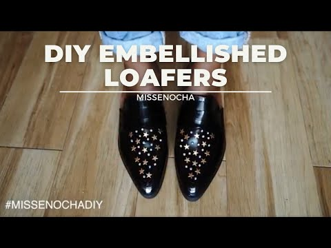 DIY: EMBELLISHED LOAFERS