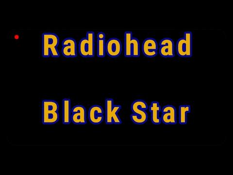 Radiohead - Black Star HQ ( Lirik & Terjemahan )