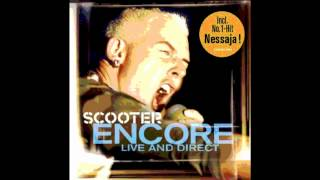 Scooter-We Bring The Noise - Encore( Live In Direct)