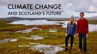 Climate Change and Scotland's Future