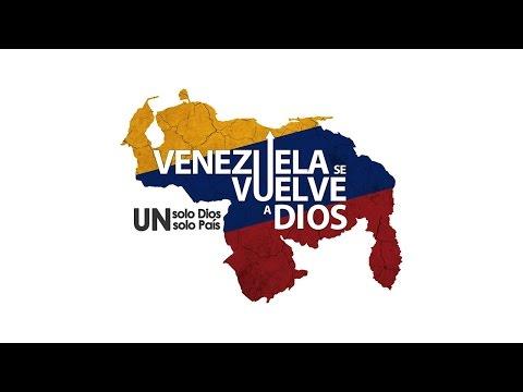 SOY VENEZOLANO - Venezuela se vuelve a Dios