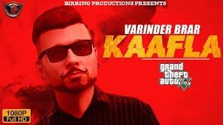 KAAFLA Varinder Brar ll Punjabi GTA Cinematic Song ll Birring Productions