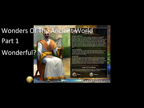 Civilization V Wonders Of The Ancient World Deity Difficulty Part 1: Wonderful? |