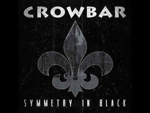 Crowbar-Symmetry In Black (FULL ALBUM)