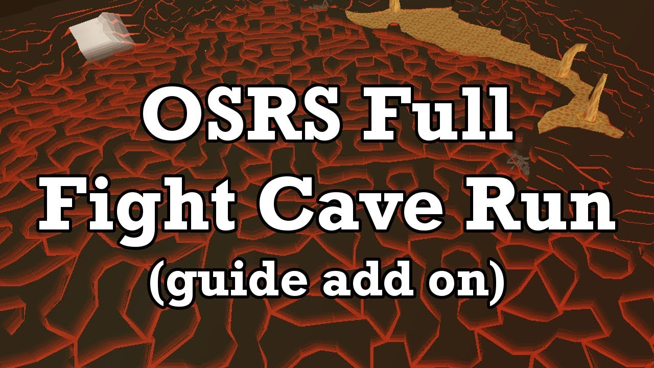 OSRS Full Fight Cave Run (Add on to Fire Cape Guide)