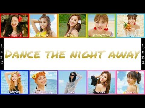 TWICE + YOU (10 Members) - Dance The Night Away