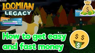 Loomian Legacy | HOW TO FARM QUICK AND EASY XP AND MONEY | ROBLOX