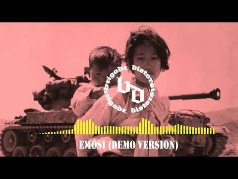 Brigade distorsi-Emosi(demo version)