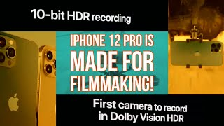 iPhone 12 Pro is Made for Mobile Filmmaking!
