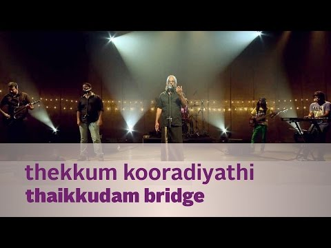 Thekkum kooradiyathi by Thaikkudam Bridge - Music Mojo Kappa TV