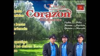 Desde PisaFlores...Hgo...TRIO...CORAZON HIDALGUENSE...TRES DISPAROS..