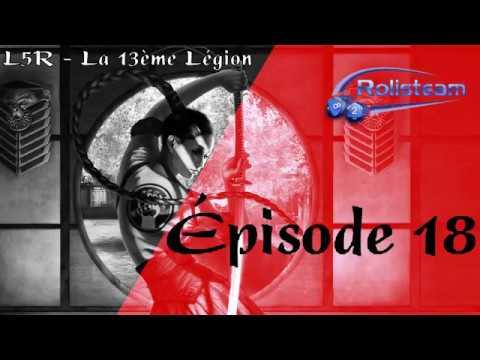 JDR - 13ème Légion - Épisode 18 - Enquête nocturne et départ pour la Capital Ennemie - Rolisteam