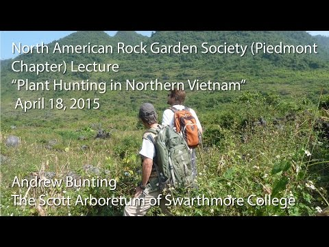 """Plant Hunting in Northern Vietnam"""