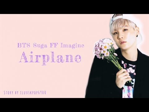 [FF] BTS SUGA IMAGINE [Airplane - EP 3] // Fanionix