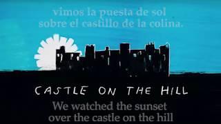 Ed Sheeran   Castle On The Hill   Lyrics Español & English