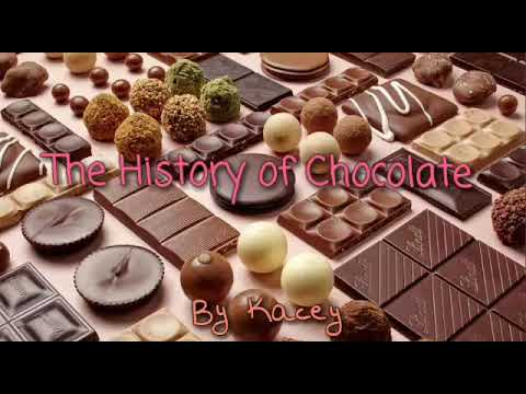 The History of Chocolate Self Video