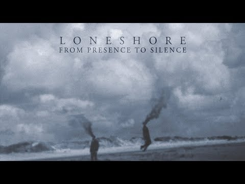 LONESHORE - From Presence To Silence (2018) Full Album Official (Progressive Dark Metal) Mp3