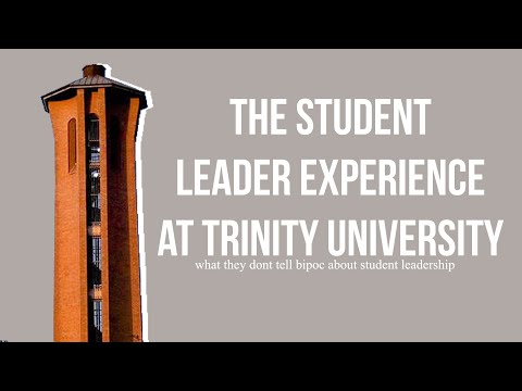 The Student Leader Experience at Trinity University