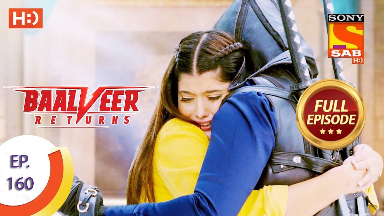 Download Baalveer Returns - Ep 160 - Full Episode - 3rd August 2020