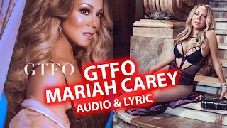 Baixar GTFO Mariah Carey | FULL Song (Audio) | LYRICS GFTO | LYRIC | NEW MARIAH SONG