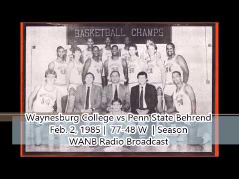 Season 84-85: Waynesburg vs Penn St Behrend