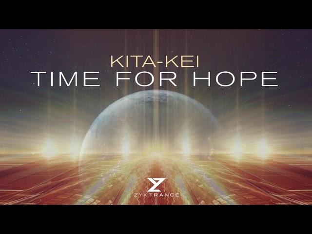 Kita-Kei - Time For Hope