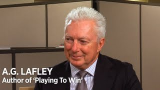 A.G. Lafley Defines Effective Business Strategy
