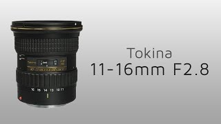 Tokina 11-16mm f/2.8 Hands-on review